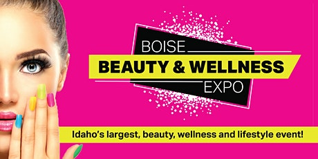Boise Beauty & Wellness Expo tickets