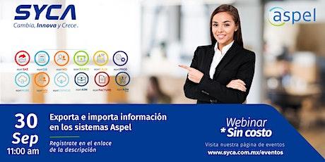 Exporta e importa información en los sistemas Aspel. entradas