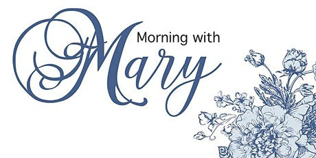 Morning with Mary tickets