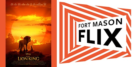 FORT MASON FLIX: The Lion King tickets