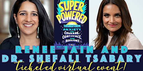 SUPERPOWERED Event with Renee Jain and Dr. Shefali Tsabary! tickets