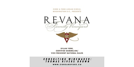 Revana Family Wines: Dylan York, Certified Sommelier tickets