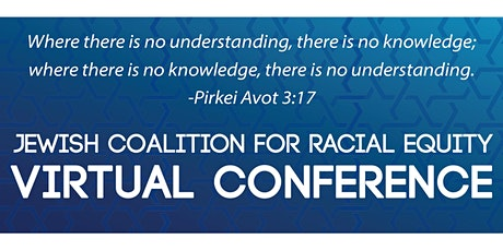 Jewish Coalition for Racial Equity Virtual Conference tickets