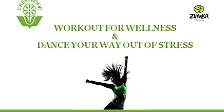 Workout for Wellness & Dance Your Way Out of Stress! tickets
