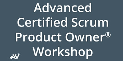 Advanced Certified Scrum Product Owner Workshop – LIVE ONLINE