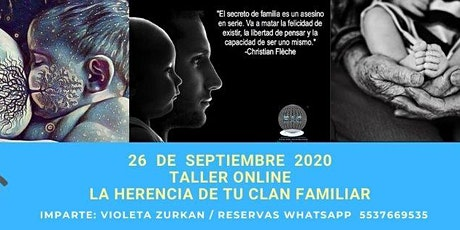Copia de Copia de TALLER ONLINE : LA HERENCIA DE TU CLAN FAMILIAR boletos