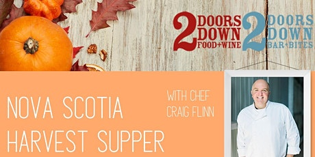 Nova Scotia Harvest Supper with Chef Craig Flinn tickets