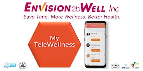 Envision2bWell's Unique TeleWellness Platform tickets