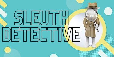 PALS U13: Sleuth Detective!