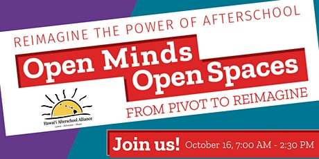 Open Minds, Open Spaces - Virtual Afterschool Conference tickets