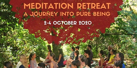 Meditation Retreat: A Journey into Pure Being - OCT tickets