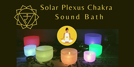 Solar Plexus Chakra Sound Bath Meditation tickets