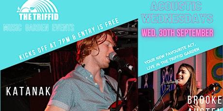 Wednesday Acoustics - Katanak & Brooke Austen at The Triffid tickets