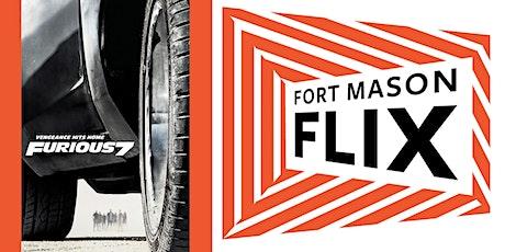 FORT MASON FLIX: Furious 7 tickets