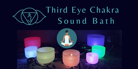Third Eye Chakra Sound Bath Meditation tickets