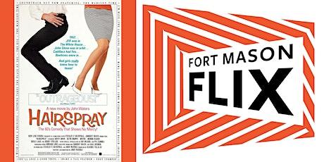 FORT MASON FLIX: Hairspray tickets