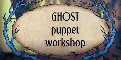 Ghost Puppet Workshop tickets