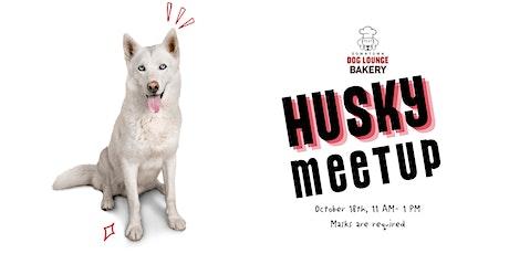 Husky Meetup tickets