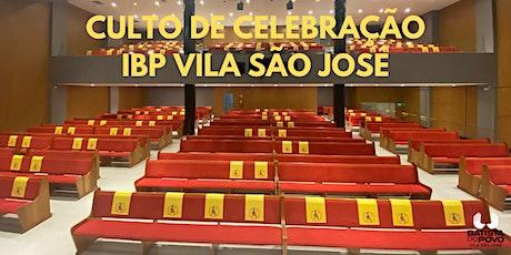 INSCRIÇÃO CULTO DE CELEBRAÇÃO - IBP VILA SÃO JOSÉ - 08H30 ÀS 10H00 ingressos