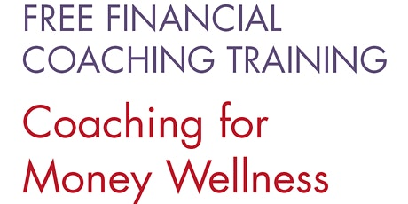 Free Financial Coaching Training for Community Sector workers: Module 1 tickets