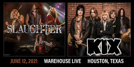 SLAUGHTER, KIX, LILIAC tickets