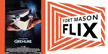 FORT MASON FLIX: Gremlins tickets