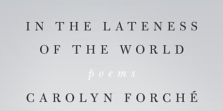 """""""In the Lateness of the World """" Poetry Book Club tickets"""