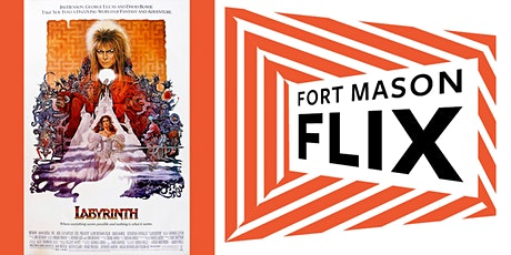 FORT MASON FLIX: Labyrinth tickets