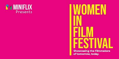 Miniflix Presents: Women in Film Festival 2020 VIP Pass tickets