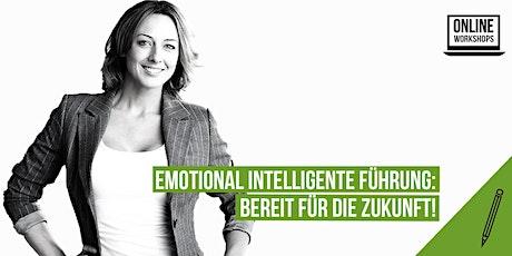 Emotional intelligente Führung: Bereit für die Zukunft! Tickets