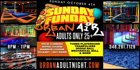 Urban Air Adult ONLY | 8-11pm | Bar & Full Kitchen w/ Live DJ tickets