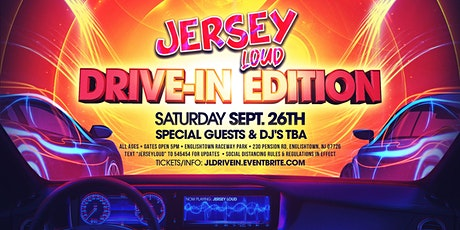 Jersey Loud: Drive In Edition tickets