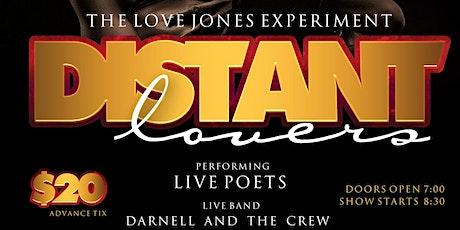 The Love Jones Experiment: Distant Lovers tickets