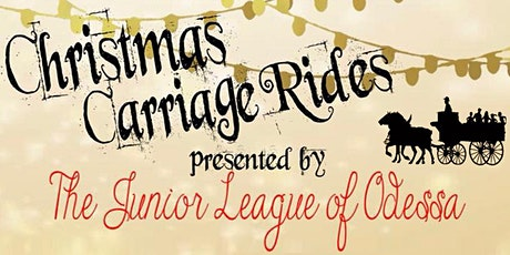 2020 Junior League of Odessa Carriage Rides Through Emerald Forest tickets