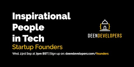 Inspirational People in Tech: Start Up Founders tickets
