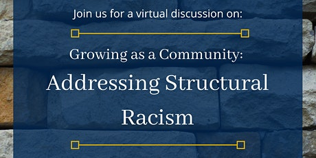 Growing as a Community: Addressing Structural Racism tickets