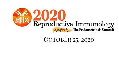 Reproductive Immunology by The Endometriosis Summit tickets