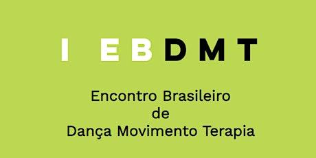 I Encontro Brasileiro de Dança Movimento Terapia ingressos