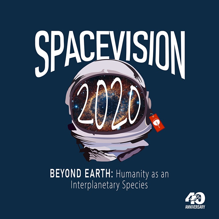 SpaceVision 2020 Beyond Earth: Humanity as an Inte image