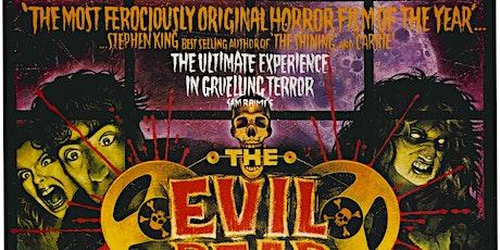EVIL DEAD (1982) Cert 18 The Kingsway Open Air Cinema tickets
