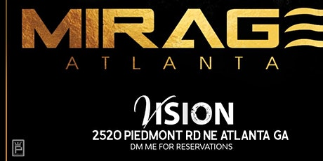 Mirage Nights ATL | Every Saturday @ Vision Lounge! tickets