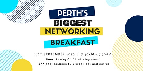 Perth's Biggest Networking Breakfast – Everyone Welcome - Mon 21st Sept tickets