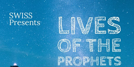 Lives of the Prophets I (Ages 13-16) tickets