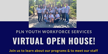 Virtual OPEN HOUSE - PLN Youth Workforce Services tickets