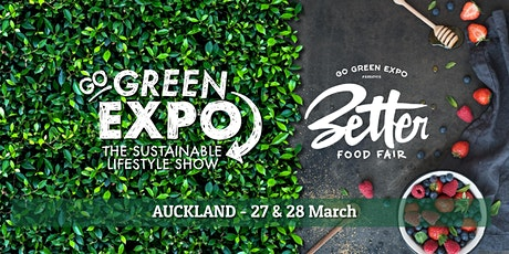 Auckland Go Green Expo & Better Food Fair 2021 tickets