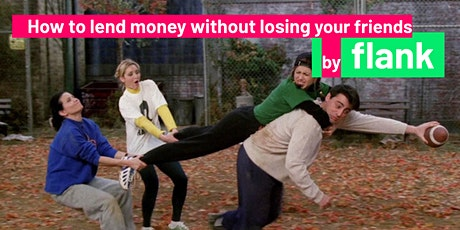How to lend money without losing your friends tickets
