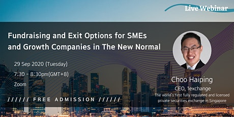 Fundraising & Exit Options for  SMEs & Growth Companies in The New Normal tickets