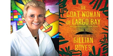 Love, Life and Goats:  A  Conversation with Jamaican author, Gillian Royes tickets