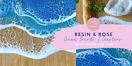 Resin & Rosé - Ocean Boards & Coasters tickets