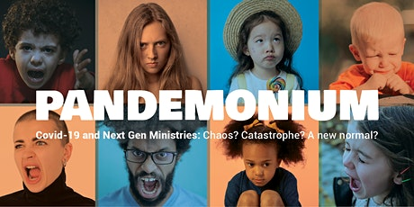 Pandemonium : COVID-19 and Next Gen Ministries tickets
